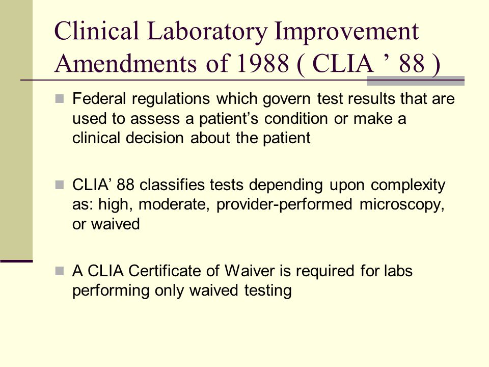 Clinical Laboratory Improvement Amendments Of 1988 Clia 88