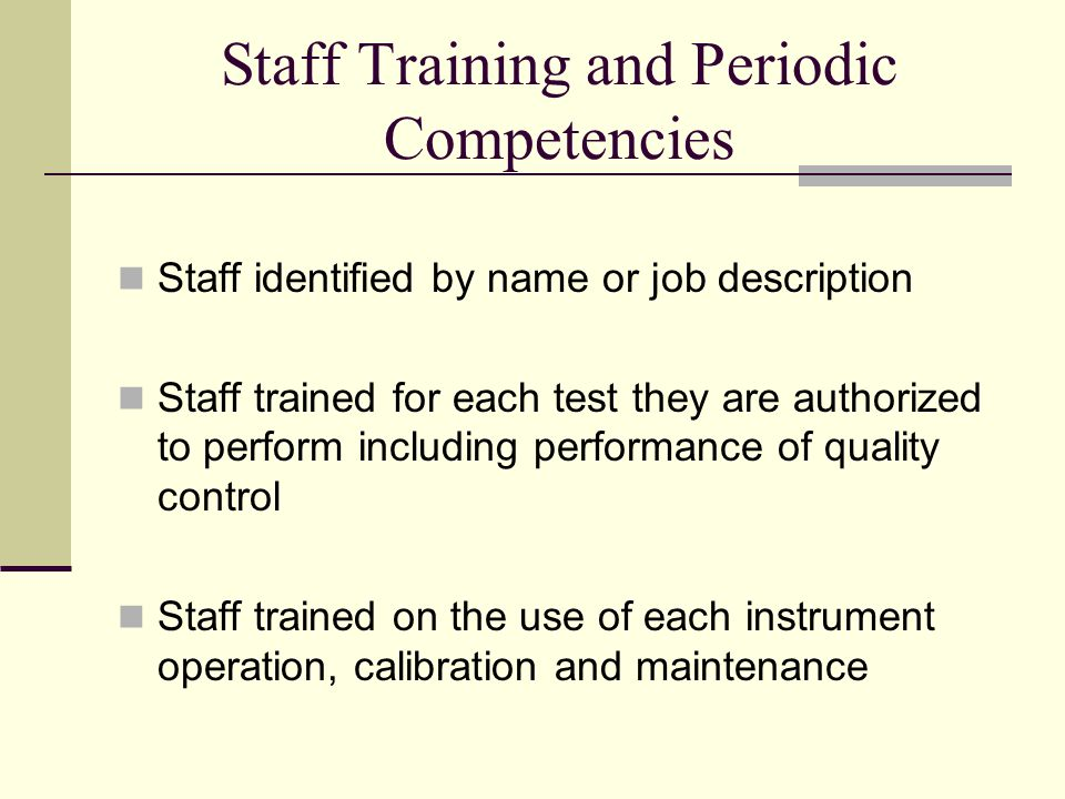 Staff Training and Periodic Competencies
