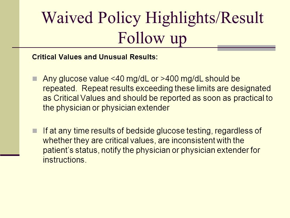 Waived Policy Highlights/Result Follow up
