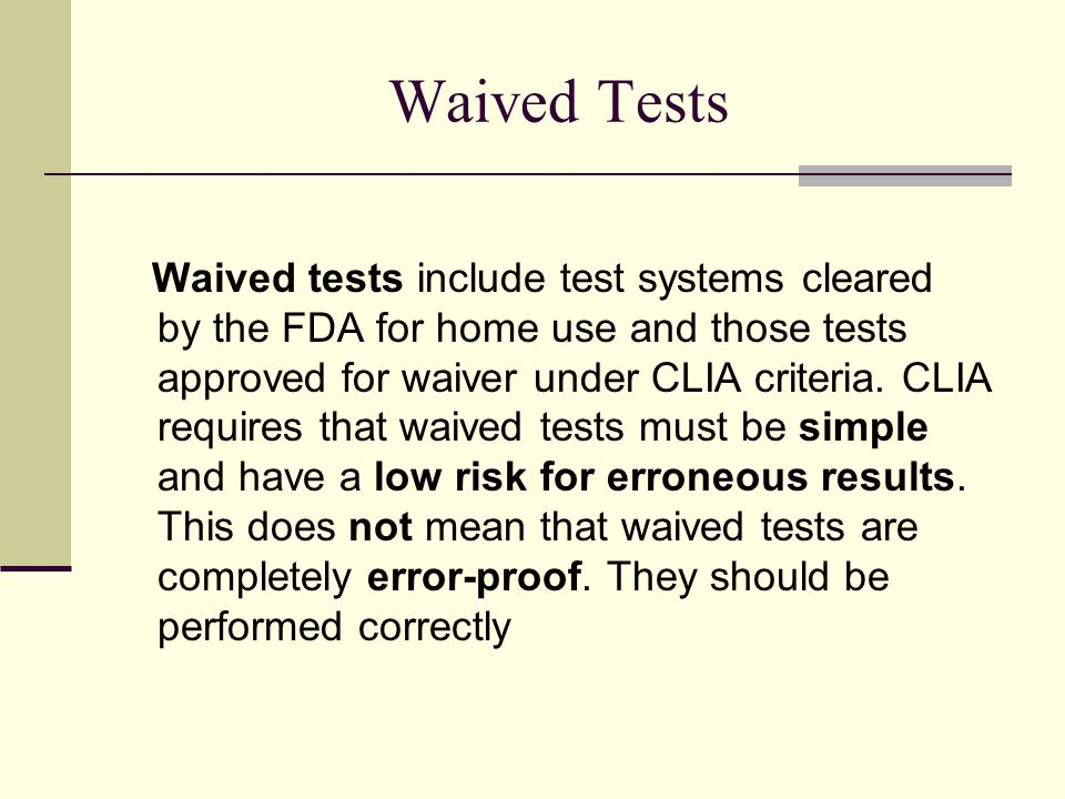 Waived Tests