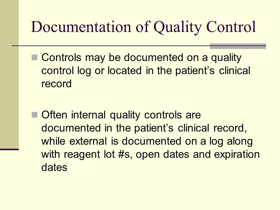 Documentation of Quality Control