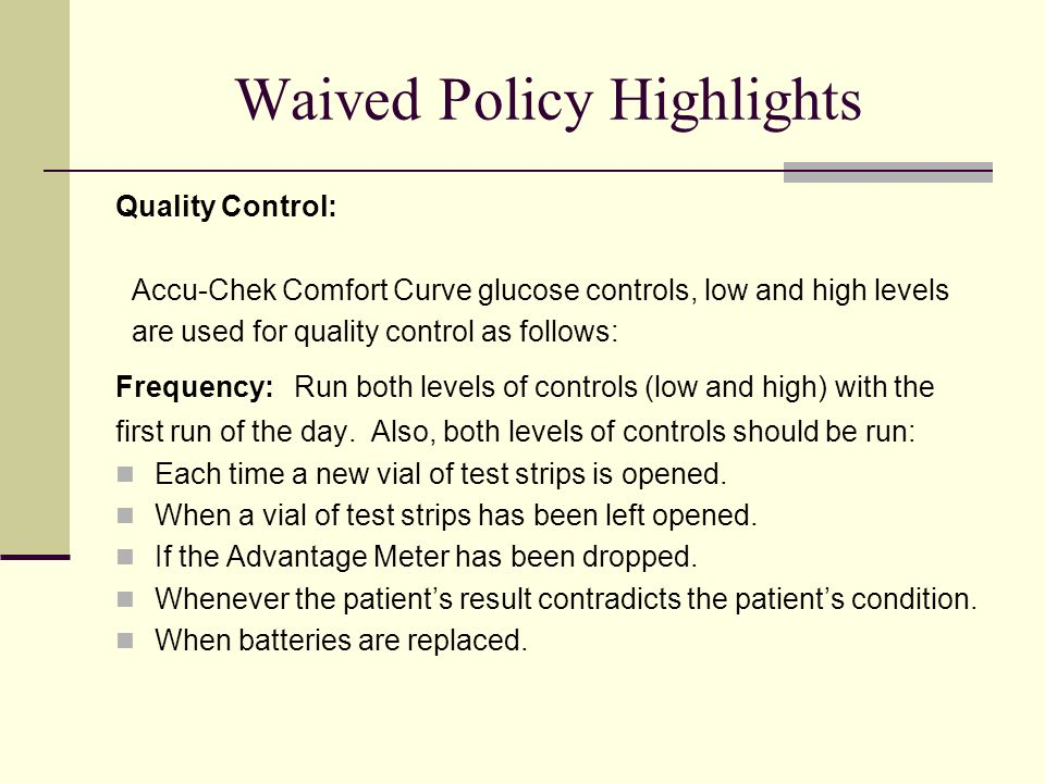 Waived Policy Highlights