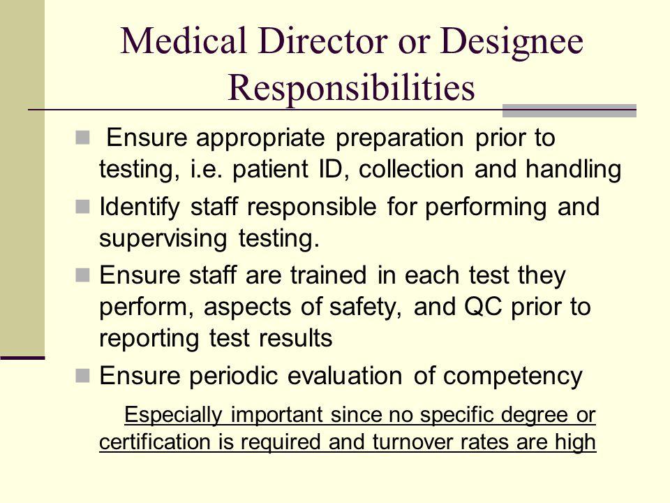 Medical Director or Designee Responsibilities