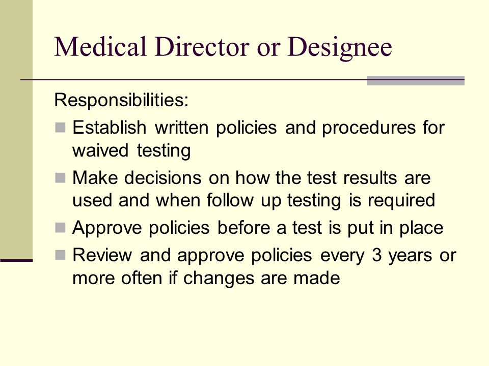 Medical Director or Designee