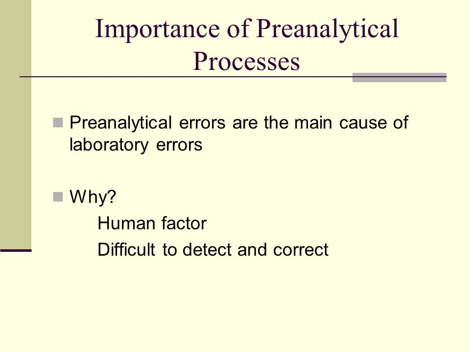 Importance of Preanalytical Processes