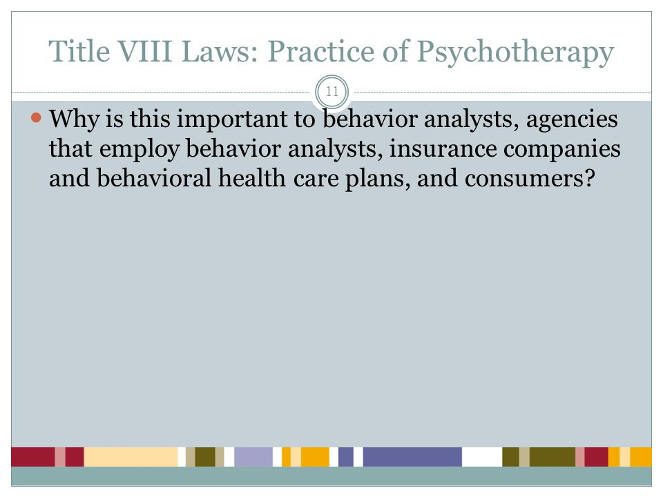 Title VIII Laws: Practice of Psychotherapy
