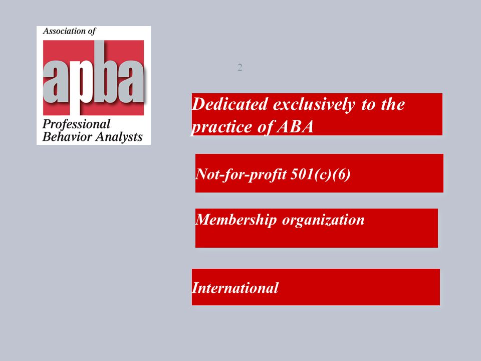Dedicated exclusively to the practice of ABA