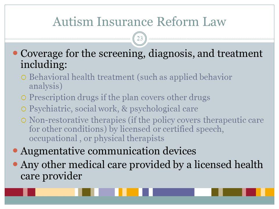 Autism Insurance Reform Law