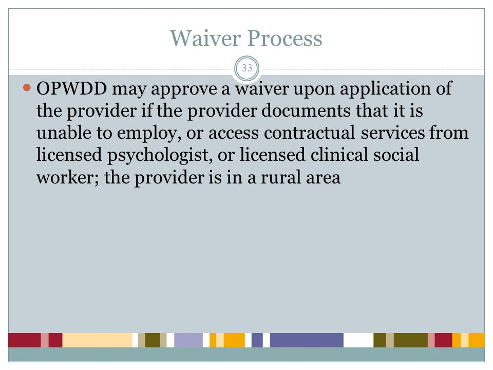 Waiver Process