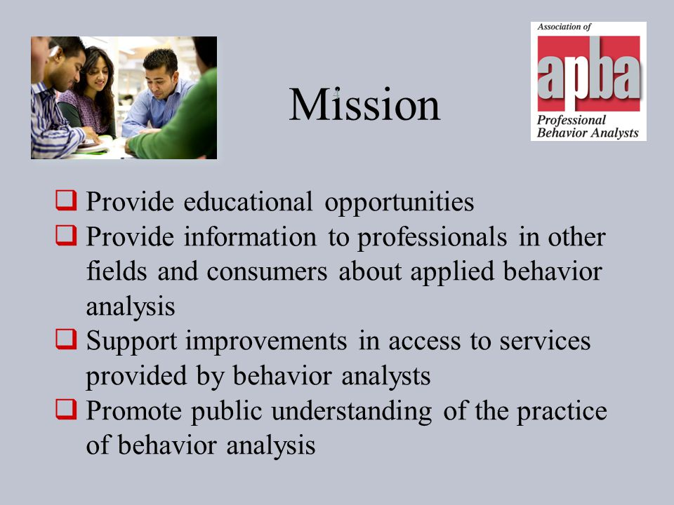 Mission Provide educational opportunities