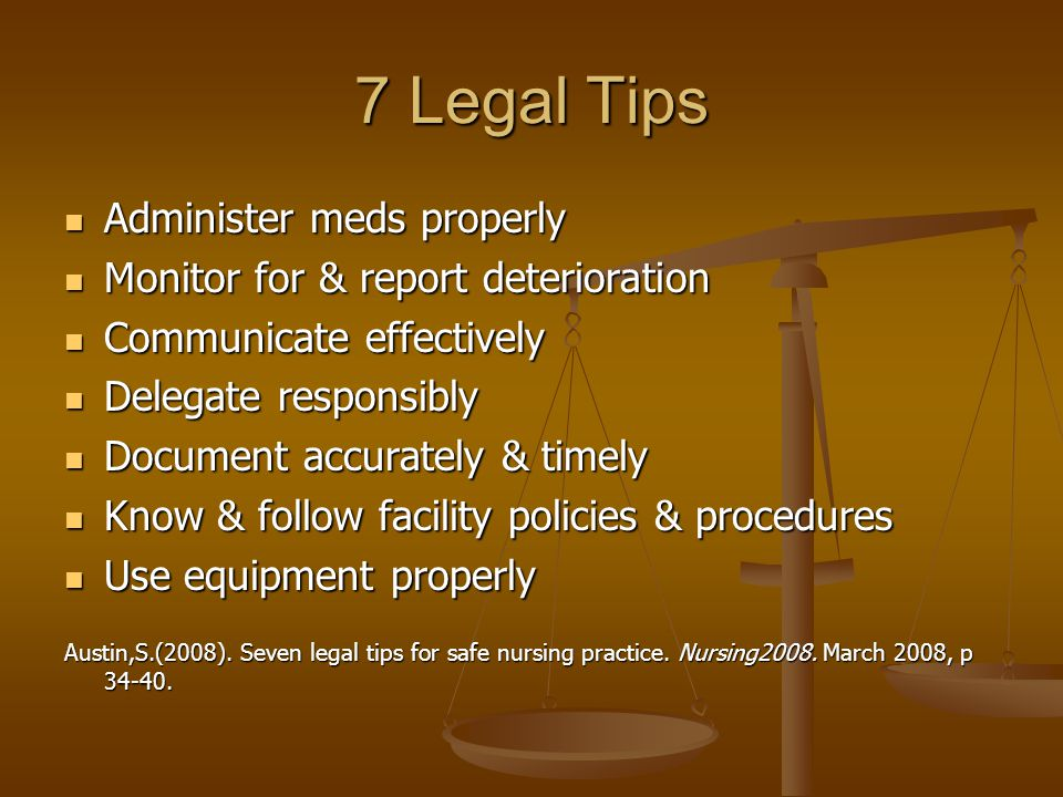 7 Legal Tips Administer meds properly