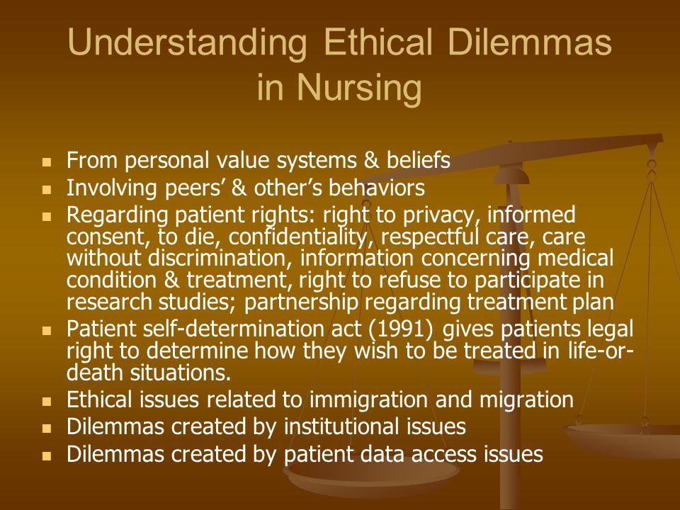 Understanding Ethical Dilemmas in Nursing
