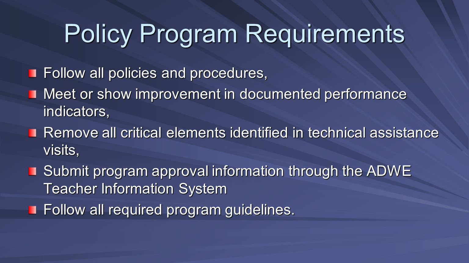 Policy Program Requirements