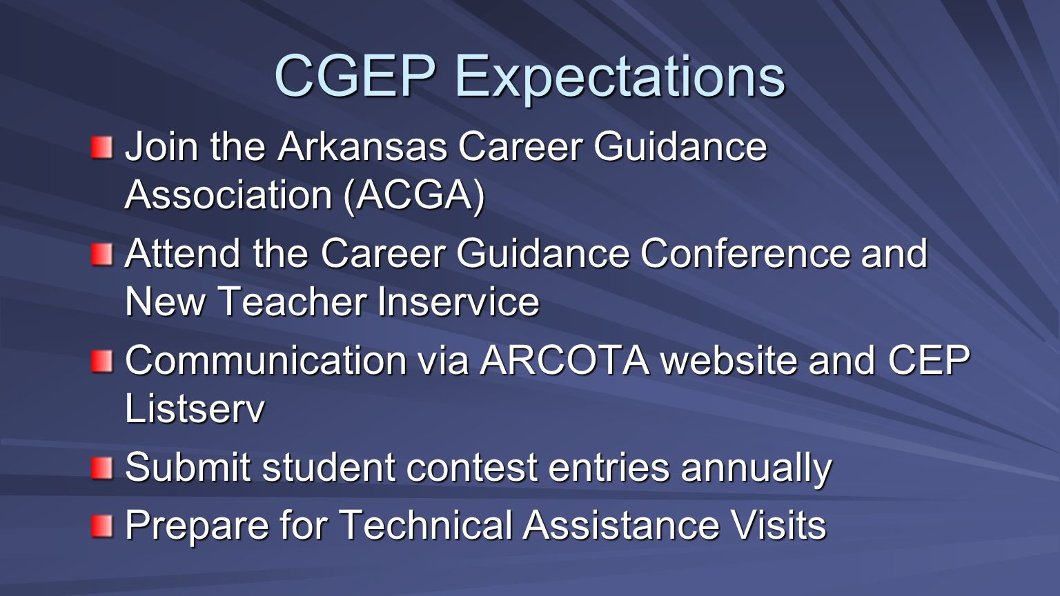 CGEP Expectations Join the Arkansas Career Guidance Association (ACGA)