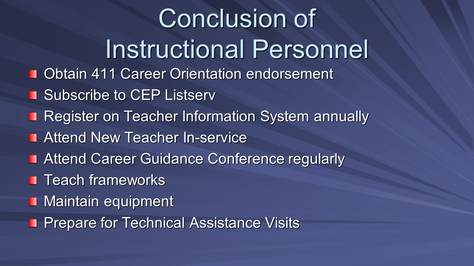 Conclusion of Instructional Personnel