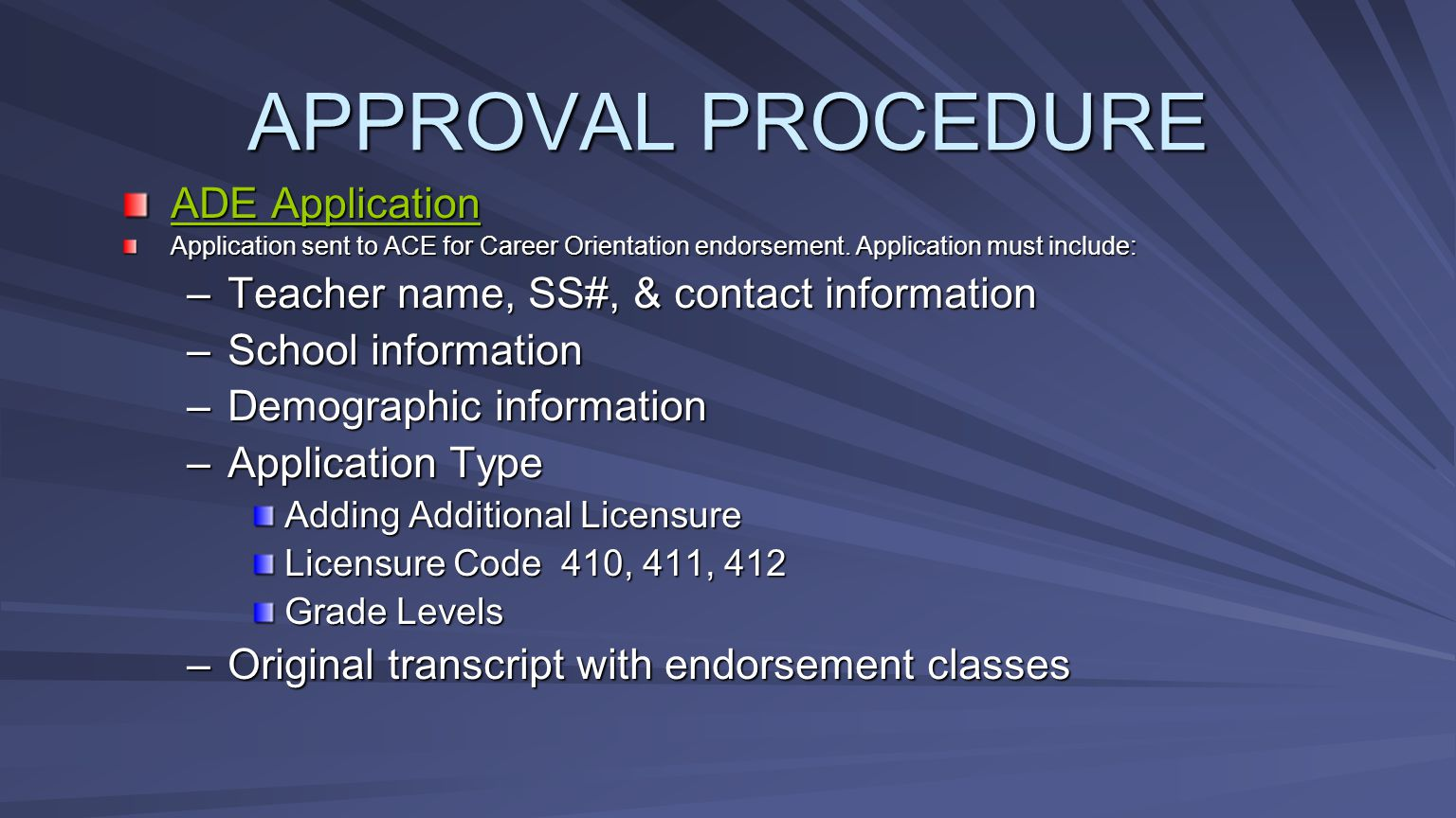 APPROVAL PROCEDURE ADE Application