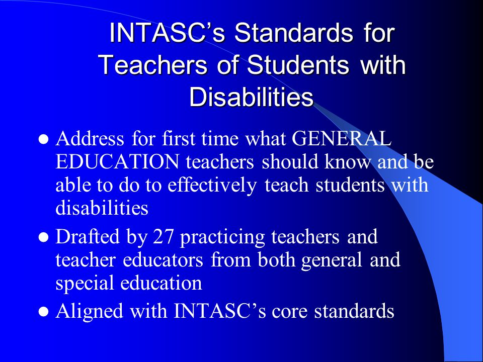 INTASC's Standards for Teachers of Students with Disabilities
