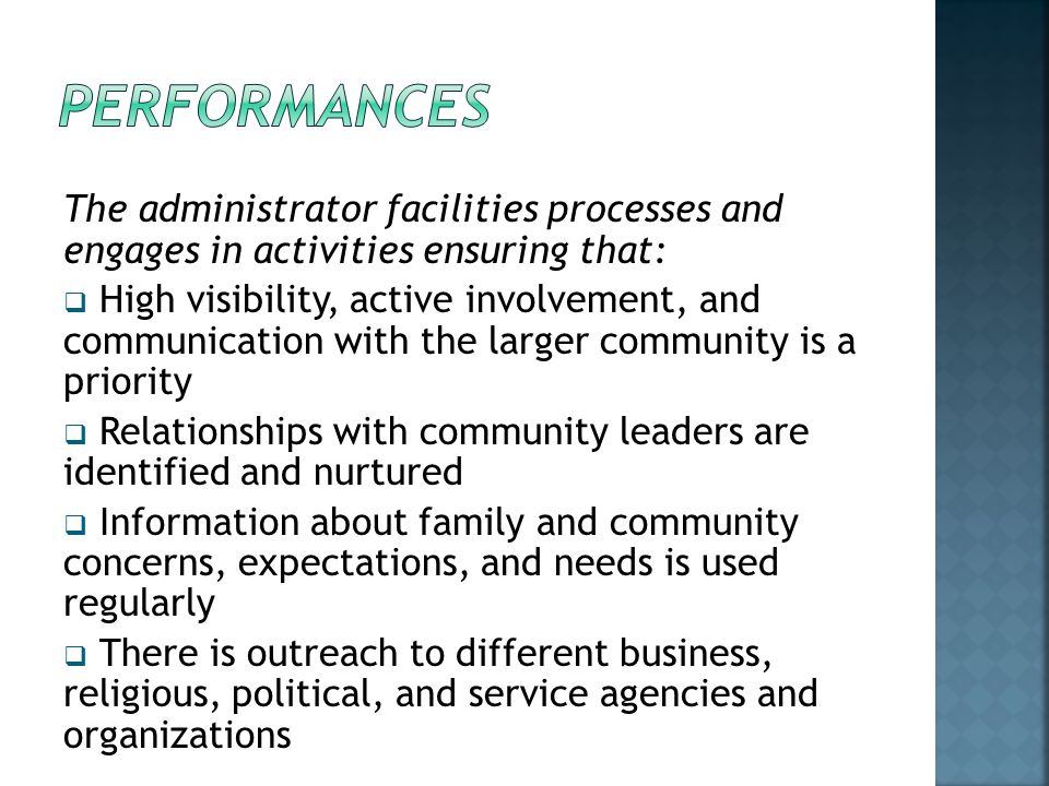 PERFORMANCES The administrator facilities processes and engages in activities ensuring that: