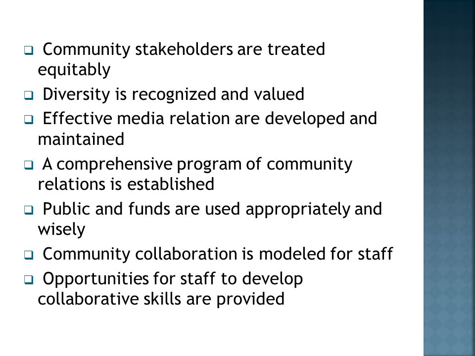 Community stakeholders are treated equitably