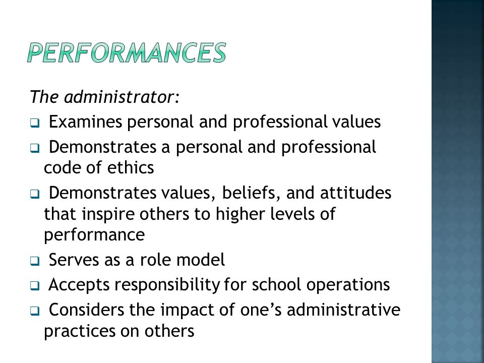 PERFORMANCES The administrator: