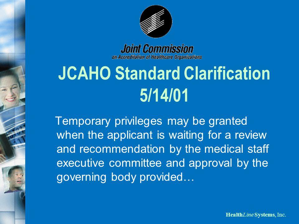 JCAHO Standard Clarification 5/14/01