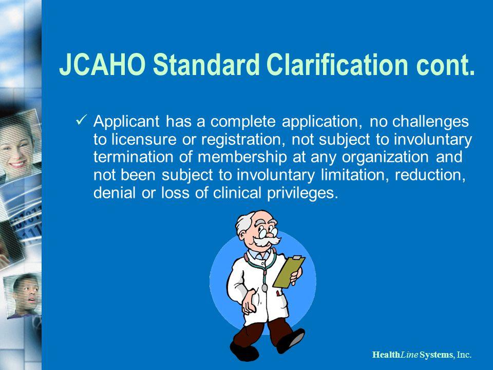 JCAHO Standard Clarification cont.