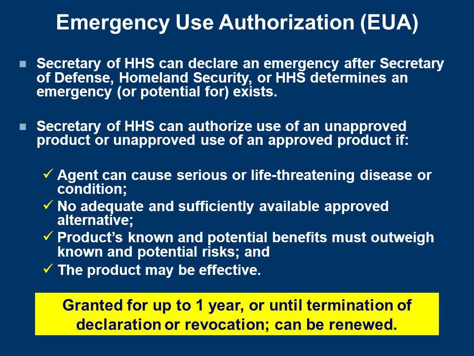 Emergency Use Authorization (EUA)