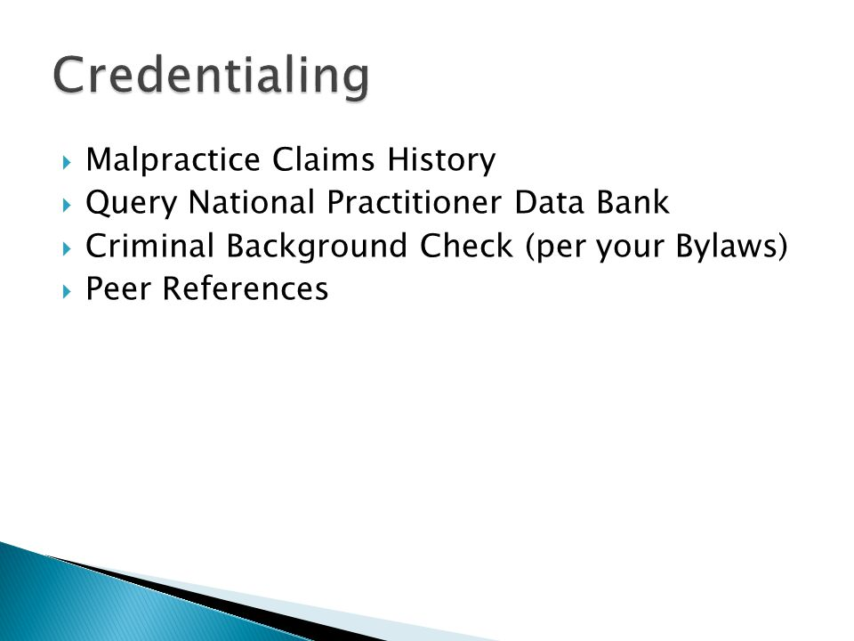 Credentialing Malpractice Claims History