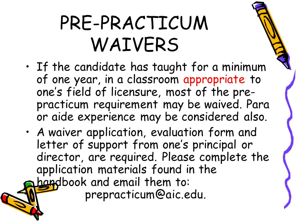 PRE-PRACTICUM WAIVERS