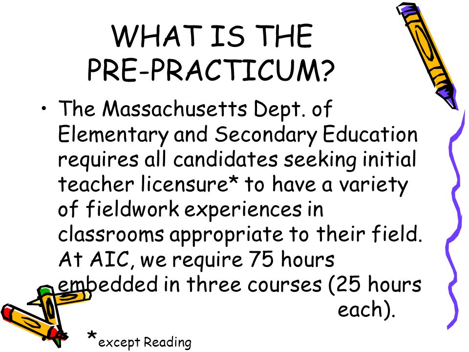 WHAT IS THE PRE-PRACTICUM