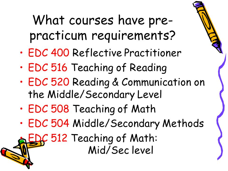 What courses have pre-practicum requirements
