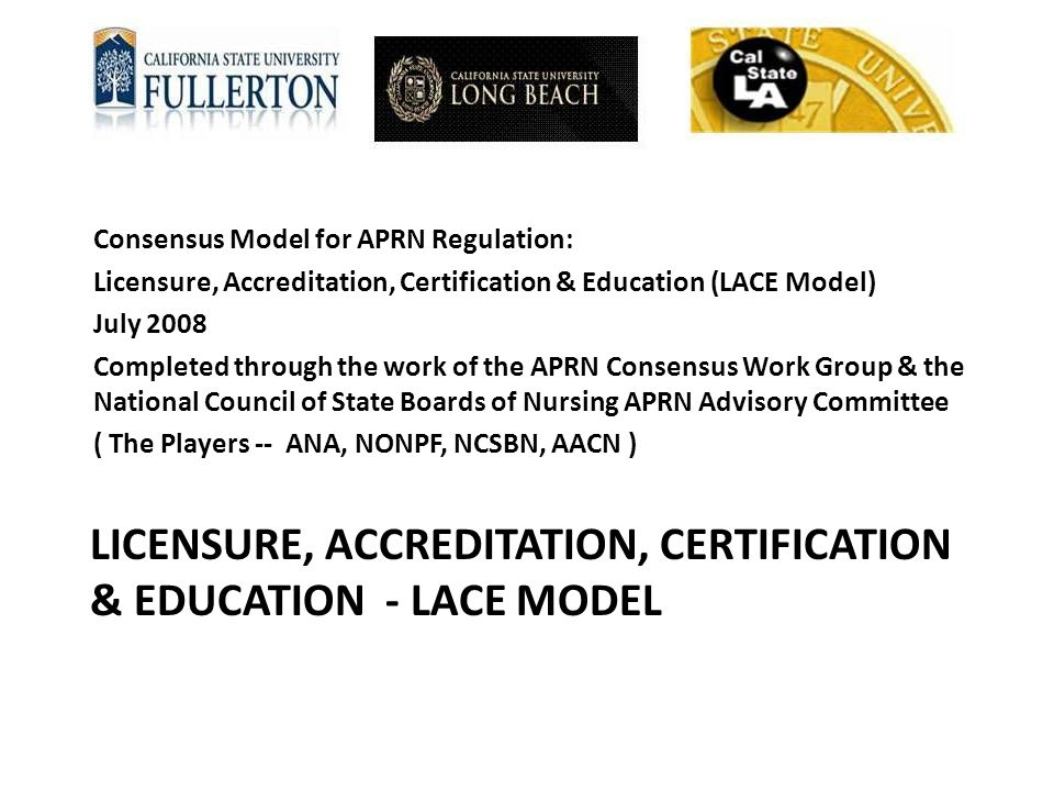 Licensure, Accreditation, certification & education - lace Model