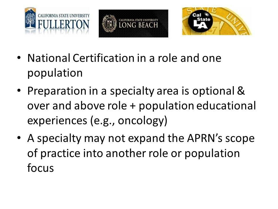 National Certification in a role and one population