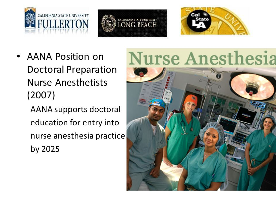AANA Position on Doctoral Preparation Nurse Anesthetists (2007)