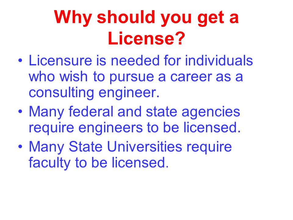 Why should you get a License