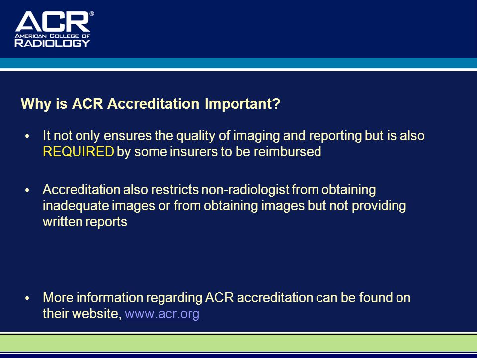 Why is ACR Accreditation Important