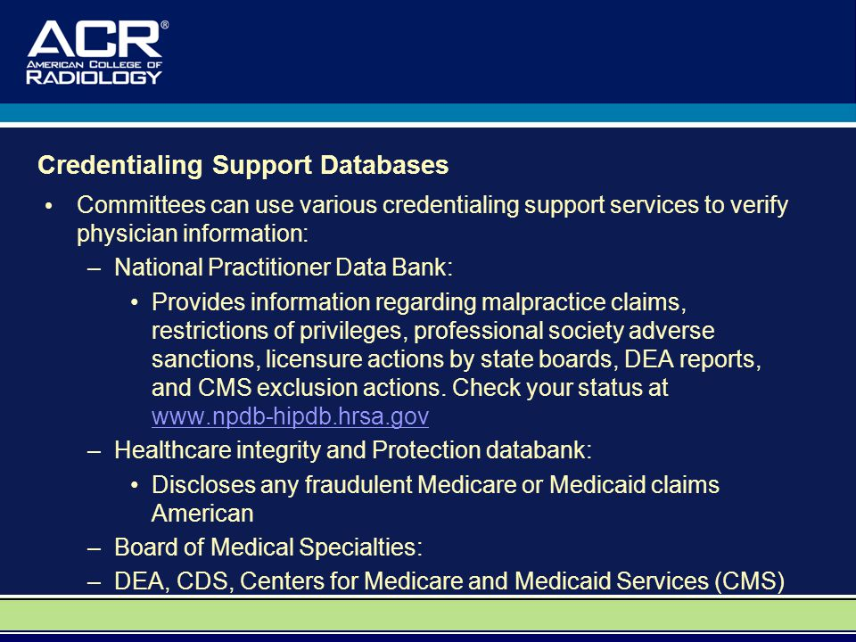 Credentialing Support Databases