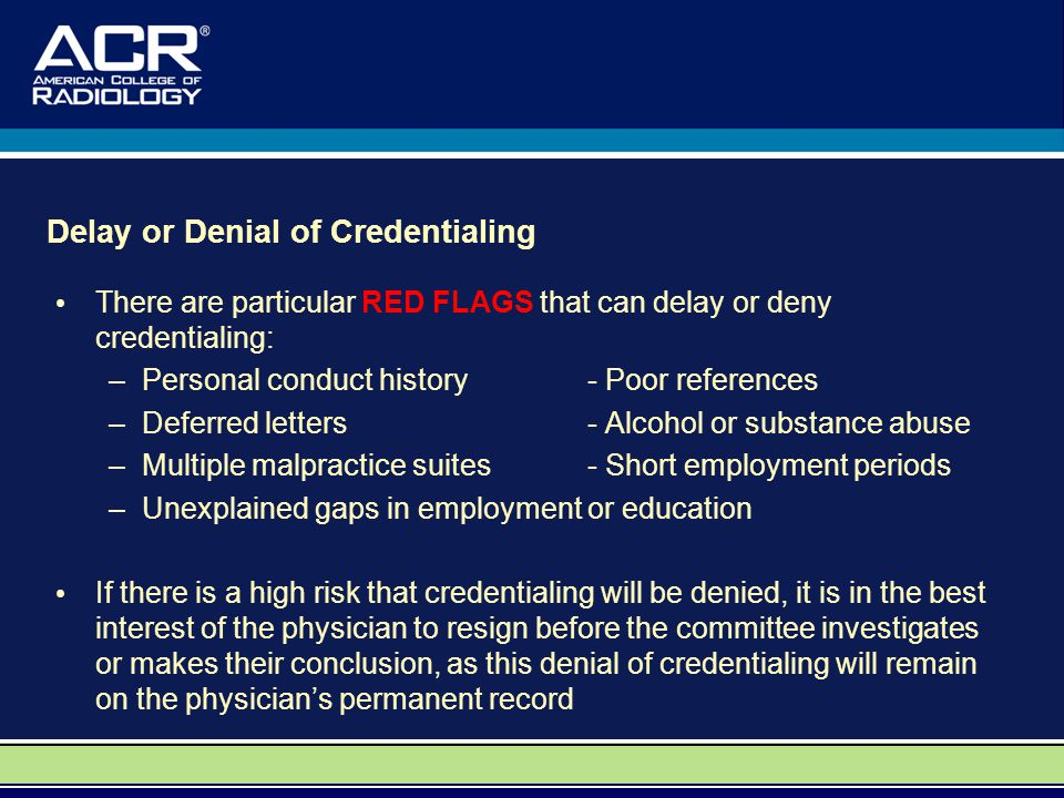 Delay or Denial of Credentialing