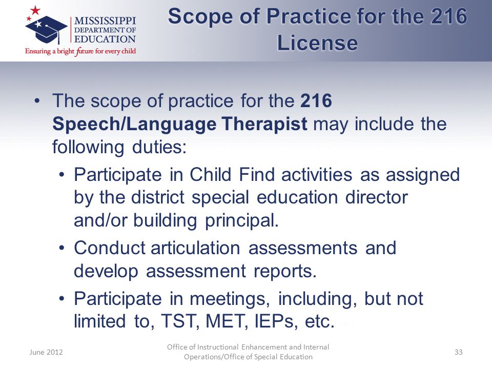 Scope of Practice for the 216 License