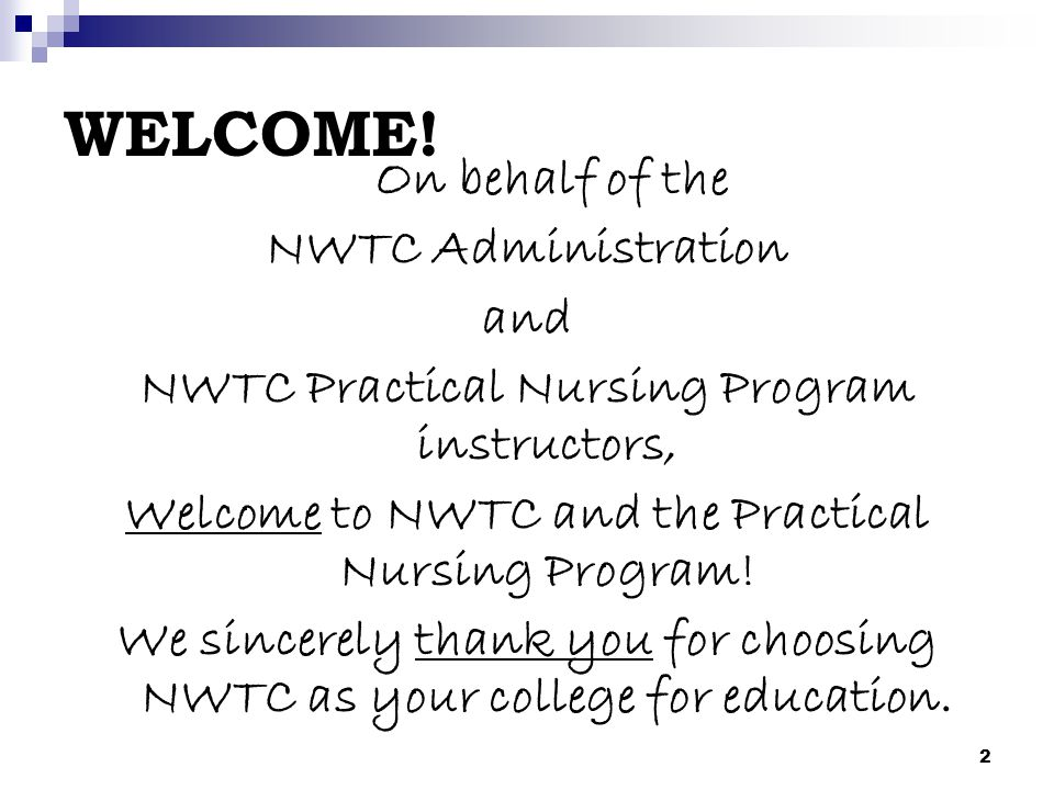 WELCOME! NWTC Administration and
