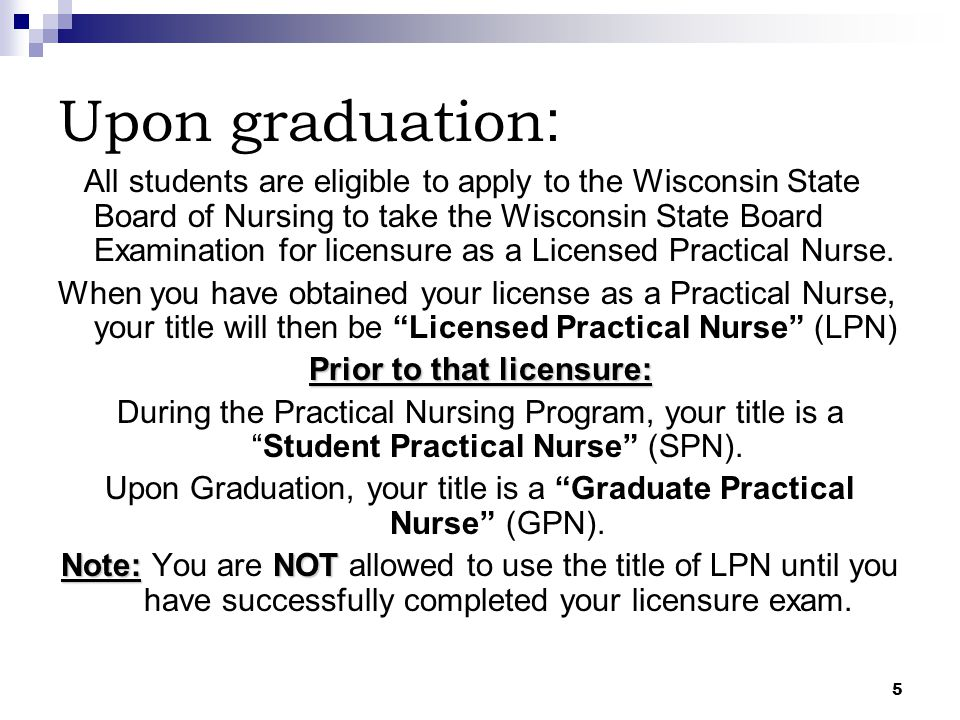 Prior to that licensure: