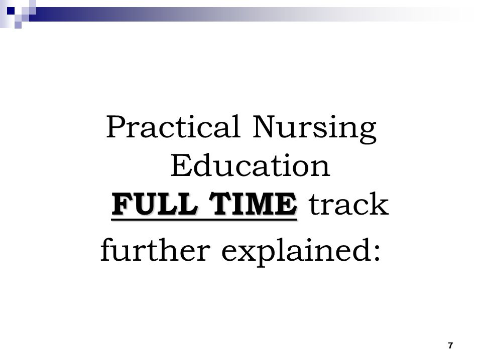 Practical Nursing Education FULL TIME track