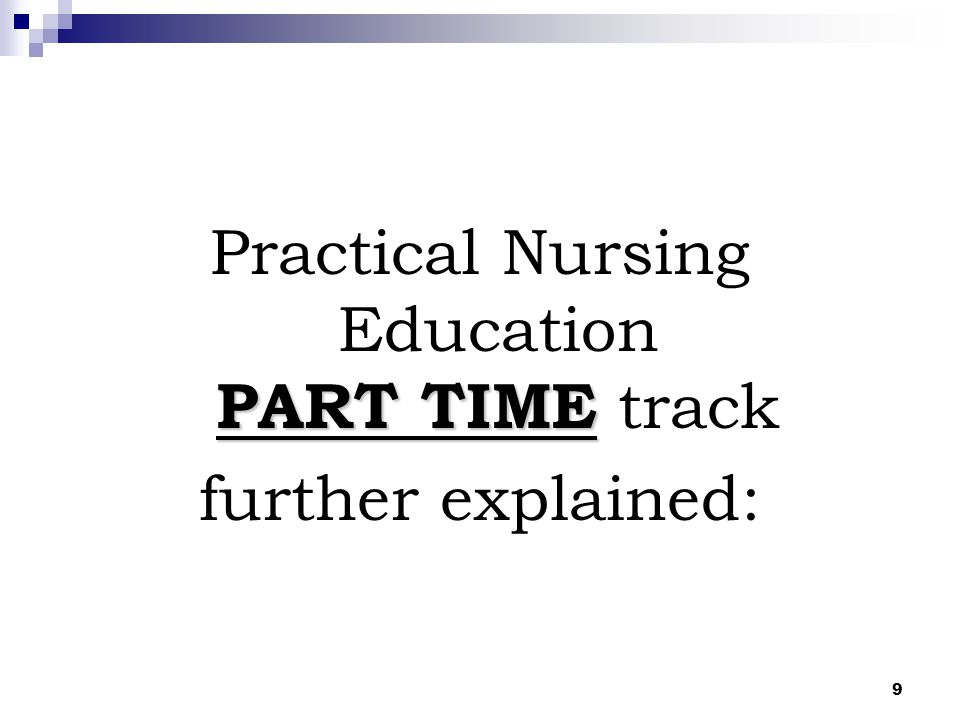 Practical Nursing Education PART TIME track