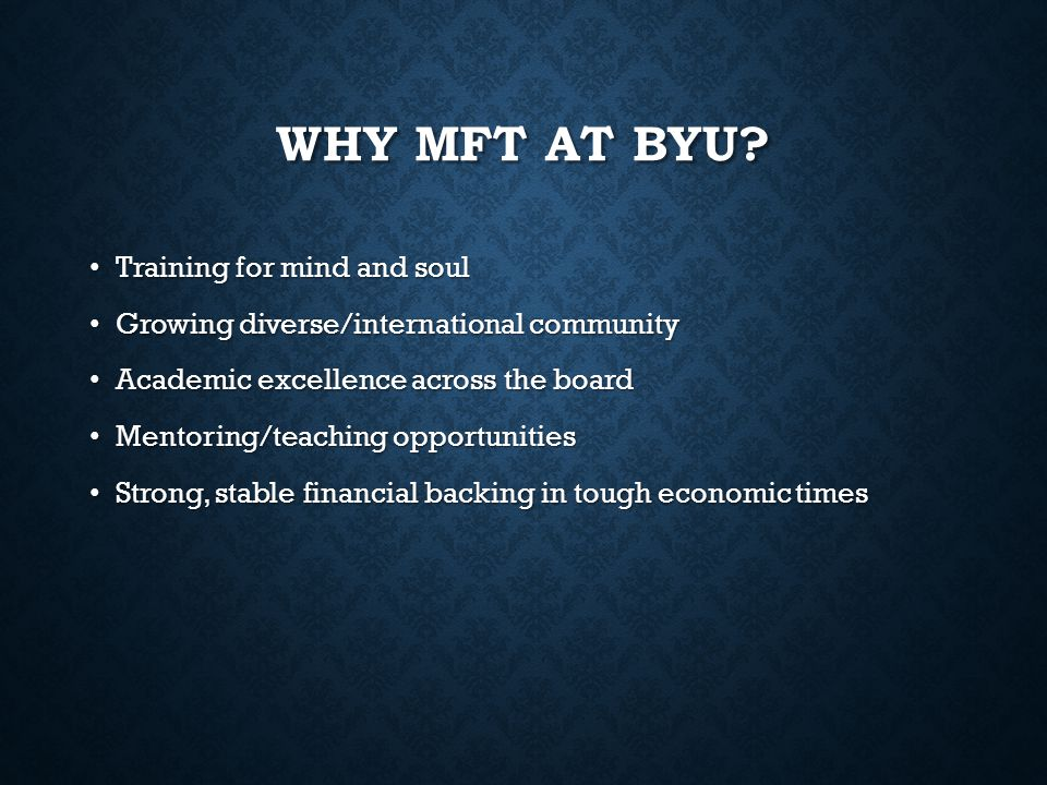 Why MFT at BYU Training for mind and soul