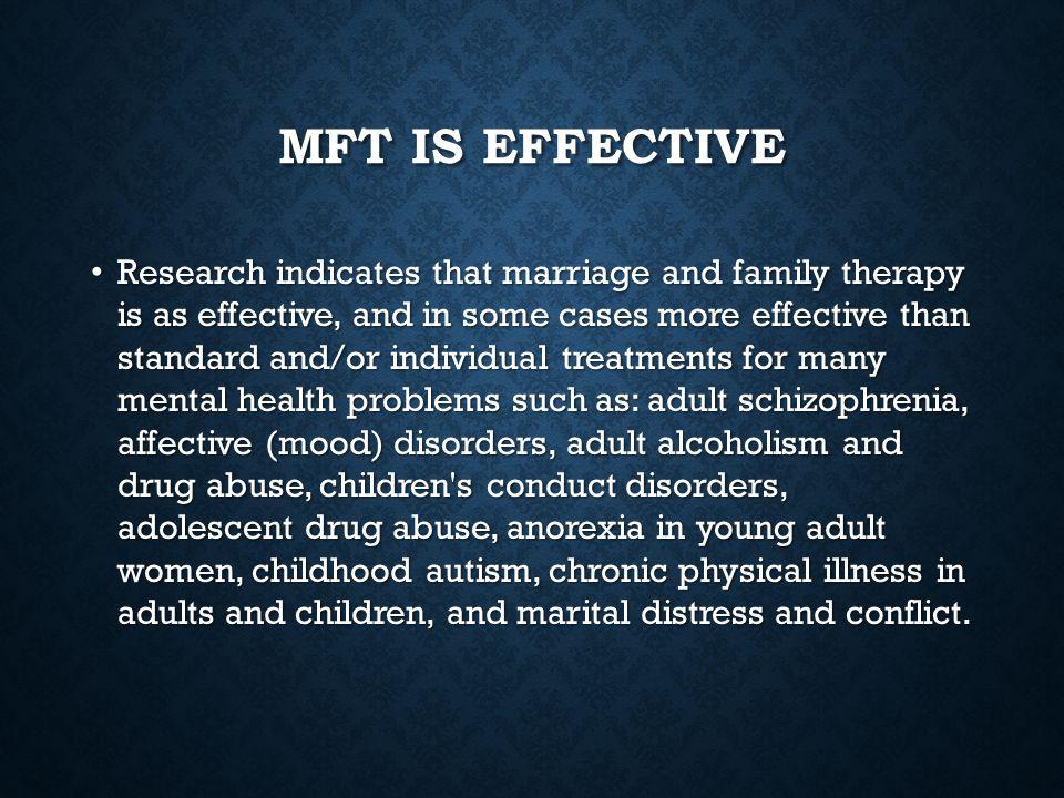 MFT is effective