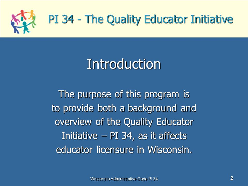 PI 34 - The Quality Educator Initiative
