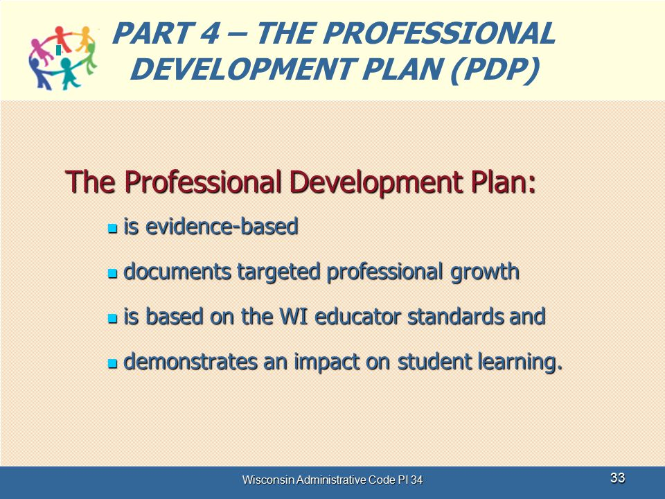 PART 4 – THE PROFESSIONAL DEVELOPMENT PLAN (PDP)