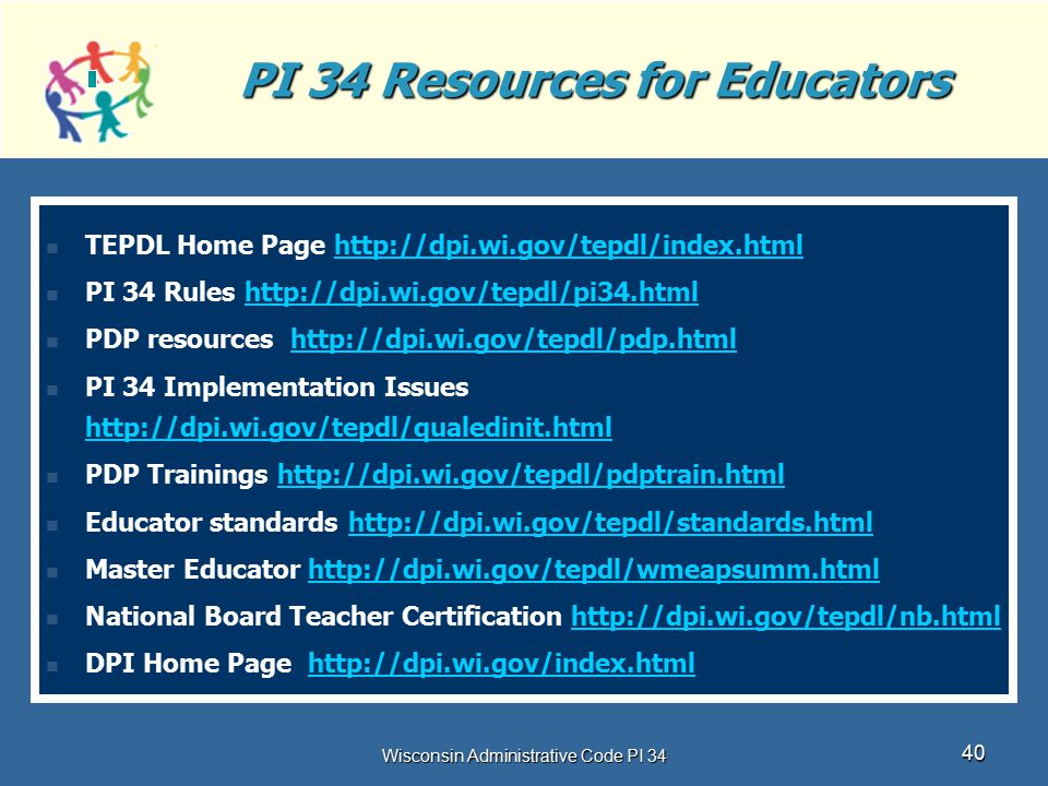 PI 34 Resources for Educators