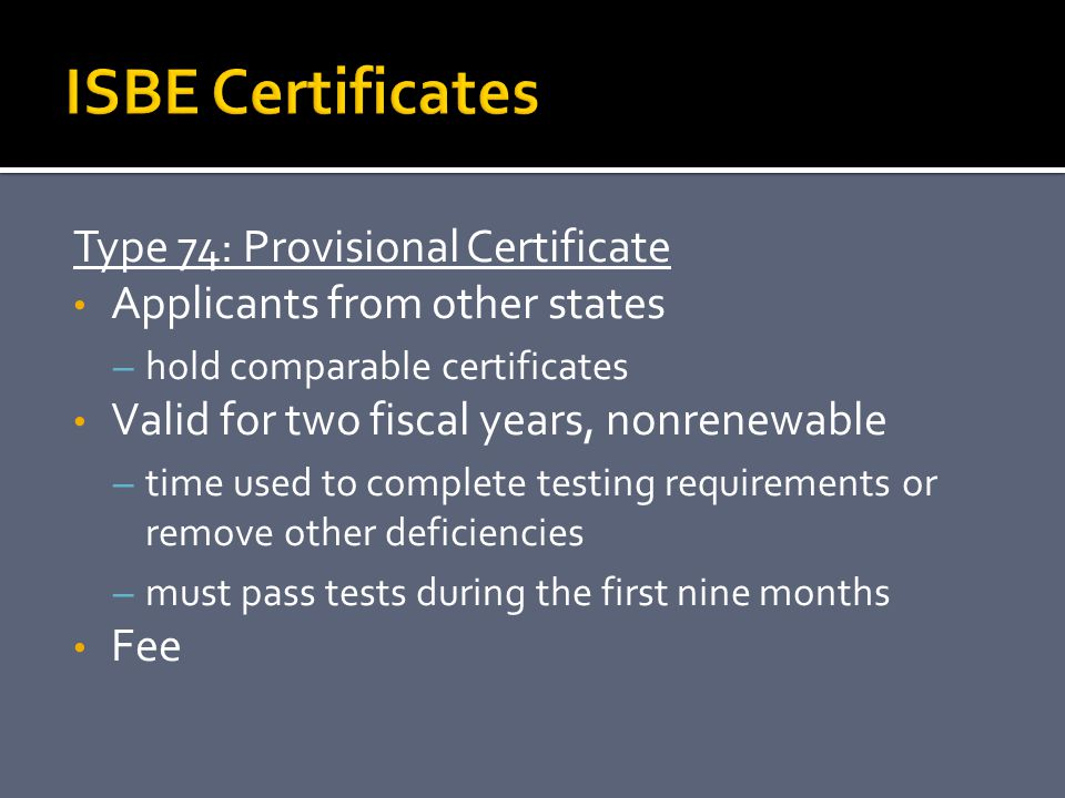 ISBE Certificates Type 74: Provisional Certificate