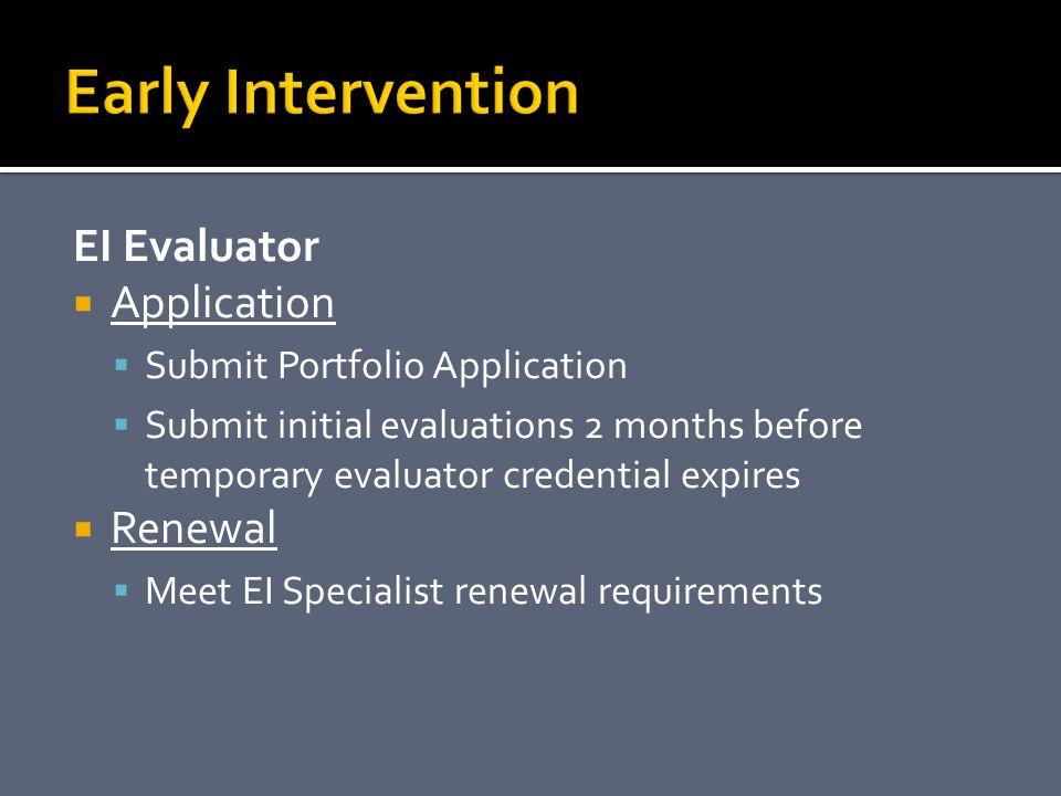 Early Intervention EI Evaluator Application Renewal